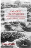 LEMBEZAT Bertrand - Palabres en pays kirdi. Itinéraire d'un jeune administrateur au Nord Cameroun: 1938 - 1940