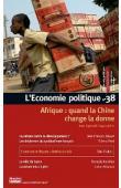 L'Economie Politique - 038, CHAPONNIERE Jean-Raphaël - Afrique: quand la Chine change la donne