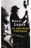 LOPES Henri - Le chercheur d'Afriques
