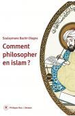 DIAGNE Souleymane Bachir - Comment philosopher en Islam ?