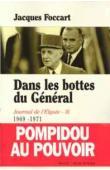 FOCCART Jacques - Journal de l'Elysée - Tome III (1969-1971): Dans les bottes du Général