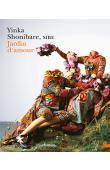 YINKA SHONIBARE MBE, MÜLLER Bernard, DE JONG Erik, VERGES Françoise - Jardin d'amour - Yinka Shonibare Mbe