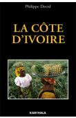 DAVID Philippe - La Côte d'Ivoire