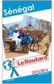 Guides du routard - Sénégal 2015-2016