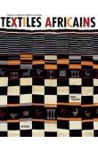 GILLOW John - Textiles africains. Couleur et créativité à l'échelle d'un continent