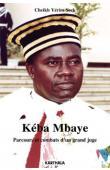 Kéba Mbaye. Parcours et combats d'un grand juge