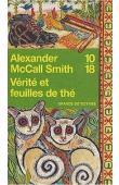 McCALL SMITH Alexander - Vérité et feuilles de thé