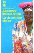 McCALL SMITH Alexander - La vie comme elle va
