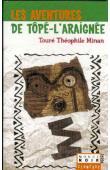 TOURE Théophile Minan - Les aventures de Tôpé-l'Araignée