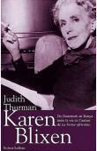 THURMAN Judith - Karen Blixen: du Danemark au Kenya, toute la vie de l'auteur de la ferme africaine. Nouvelle édition