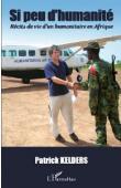 KELDERS Patrick - action humanitaire,témoignage,souvenirs,ong