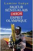 GUEYE Lamine - Skieur sénégalais cherche esprit olympique