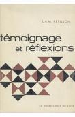 PETILLON Léon Antoine Marie- Témoignages et réflexions
