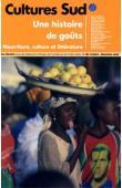 Cultures Sud - 167 / Une histoire de goûts. Nourriture, culture et littérature
