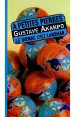 AKAKPO Gustave - A petites pierres