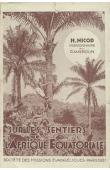 NICOD Henri - Sur les sentiers de l'Afrique Equatoriale