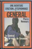 NEMOURS Pierre - Le Général sur la route de l'uranium