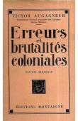 AUGAGNEUR Victor - Erreurs et brutalités coloniales