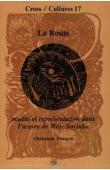 FIOUPOU Christiane - La Route. Réalité et représentation dans l'œuvre de Wole Soyinka