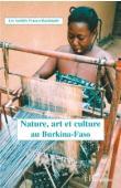 Les Amitiés Franco-Burkinabè - Nature, art et culture au Burkina Faso