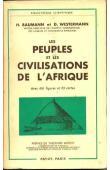 BAUMANN H., WESTERMANN D. - Les peuples et les civilisations de l'Afrique. Suivi de: Les langues et l'éducation