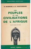 BAUMANN Hermann, WESTERMANN Diedrich- Les peuples et les civilisations de l'Afrique. Suivi de: Les langues et l'éducation