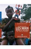 BOYER Alain-Michel - Les Wan, Mona et Koyaka de Côte d'Ivoire