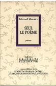 MAUNICK Edouard Joseph - Seul le poème