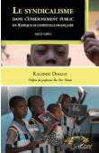 DIALLO Kalidou - Le syndicalisme dans l'enseignement public en Afrique Occidentale Française. 1903-1960
