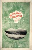 COULBOIS François - Dix années au Tanganyka