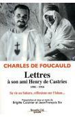 FOUCAULD Charles de - Lettres à son ami Henry de Castries. 1901-1916. Sa vie au Sahara, ses réflexions sur l'Islam…