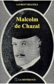 BEAUFILS Laurent - Malcolm de Chazal. Quelques aspects de l'homme et de son œuvre
