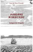 NSONDE Jean de Dieu - Parlons Kimbundu. Langue de l'Angola