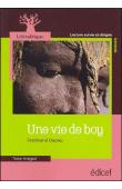 OYONO Ferdinand - Ferdinand Oyono - Une vie de Boy. Lecture suivie et dirigée