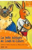 SENGHOR Léopold Sedar, SADJI Abdoulaye - La belle histoire de Leuk-le-Lièvre