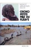 DUCOS Hélène, DUCOS Jean-Jacques - Osoko, petite fille du fleuve