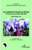 GOERG Odile, RAISON-JOURDE Françoise (coordonné par) - Les coopérants français en Afrique. Portrait de groupe (années 1950-1990)