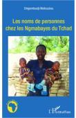 MAIKOUBOU Dingamtoudji - Les noms de personnes chez les Ngambayes du Tchad