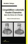 YAHAYA Ibrahim - L'expédition coloniale Voulet-Chanoine dans les livres et à l'écran