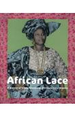 MAYO ADEDIRAN Nath, PLANKENSTEINER Barbara - African Lace. A History of Trade, Creativity and Fashion in Nigeria