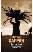 GAPPAH Petina - Les racines déchirées. Histoires