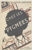 LABROUHE Odile de - Chez les pygmées