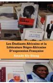 DIENG Amady Aly - Les étudiants africains et la littérature Négro-africaine d'expression française