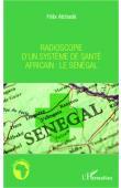 ATCHADE Félix - Radioscopie d'un système de santé africain: Le Sénégal