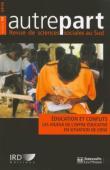 AUTREPART - 54 / Education et conflits. Les enjeux de l'offre éducative en situation de crise