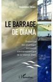 THIAM Ousmane - Le barrage de Diama. Evaluation des avantages sociaux et environnementaux de la retenue d'eau
