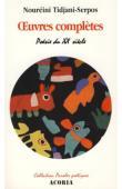 TIDJANI-SERPOS Noureini - Œuvres complètes.Poèmes 1967-2001.  Poésie du XX e siècle