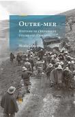 LABANCA Nicola - Outre-Mer. Histoire de l'expansion coloniale italienne