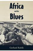 KUBIK Gerhard - Africa and the Blues