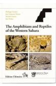 GENIEZ Philippe, MATEO José ntonio, GENIEZ Michel, PETHER Jim - The Amphibians ans Reptiles of the Western Sahara